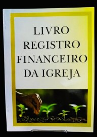 LIVRO REGISTRO FINANCEIRO DA IGREJA